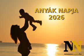 Anyák napja 2026