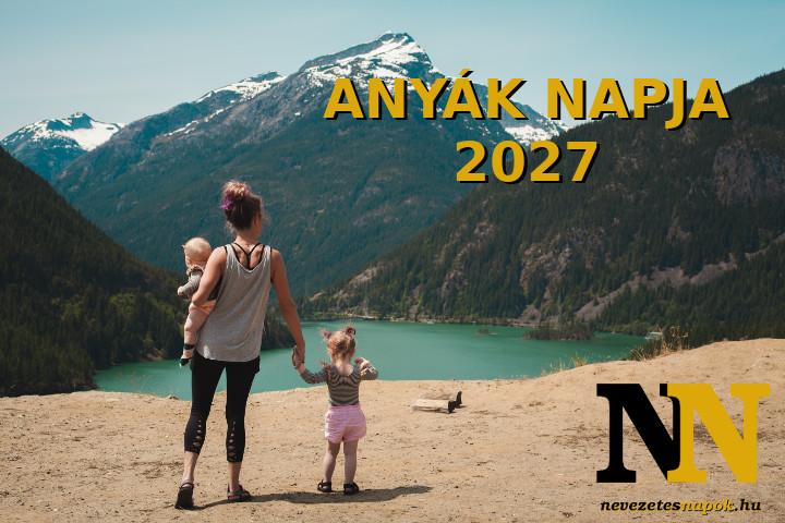 Anyák napja 2027
