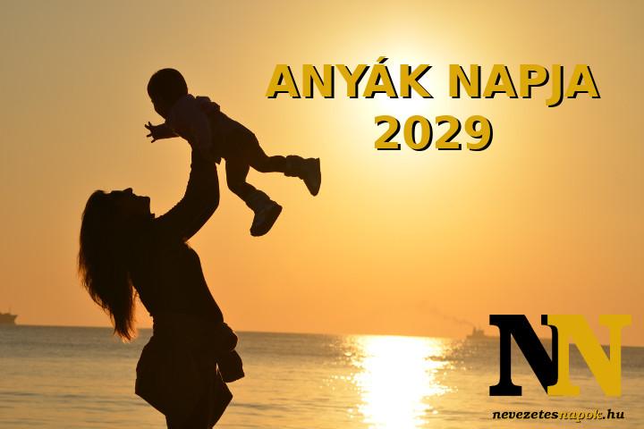 Anyák napja 2029