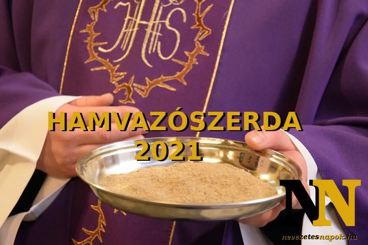 Mikor van 2021-ban hamvazószerda dátuma?