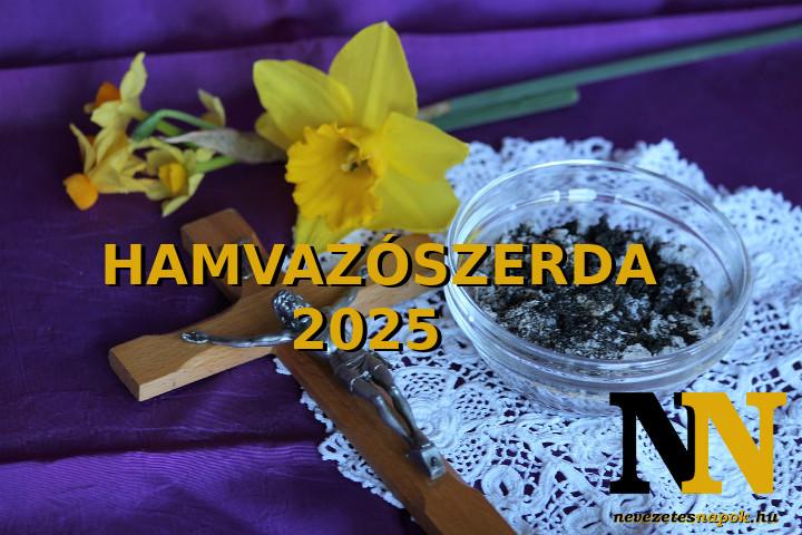 Mikor van 2025-ben hamvazószerda dátuma?