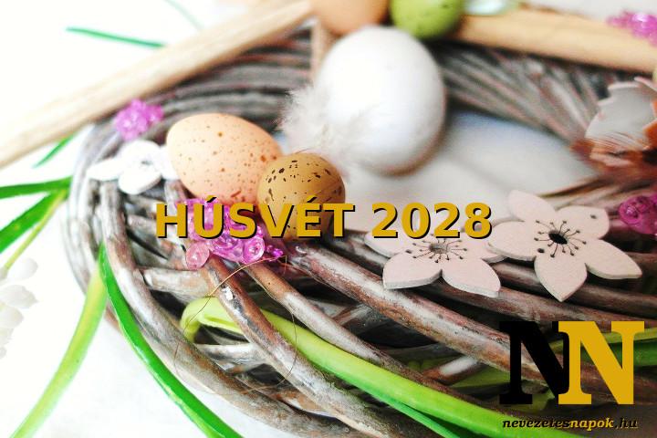 Mikor van húsvét napja 2028-ban? És nagypéntek, nagyszombat? Időpontok!