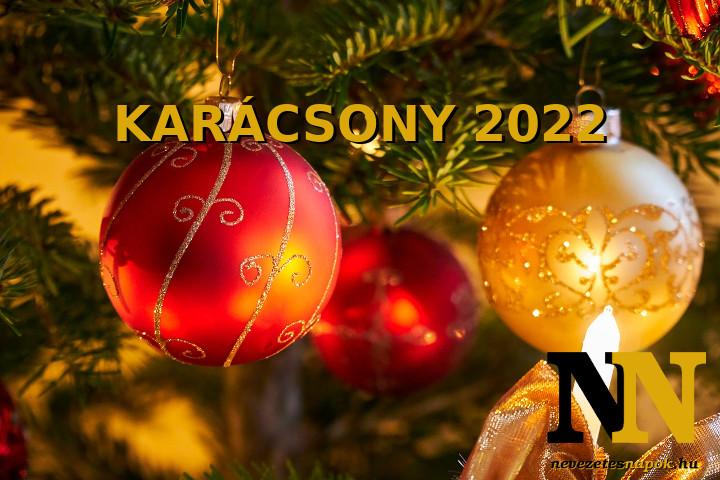 Mikor van karácsony 2022-ben? - Karácsony napja