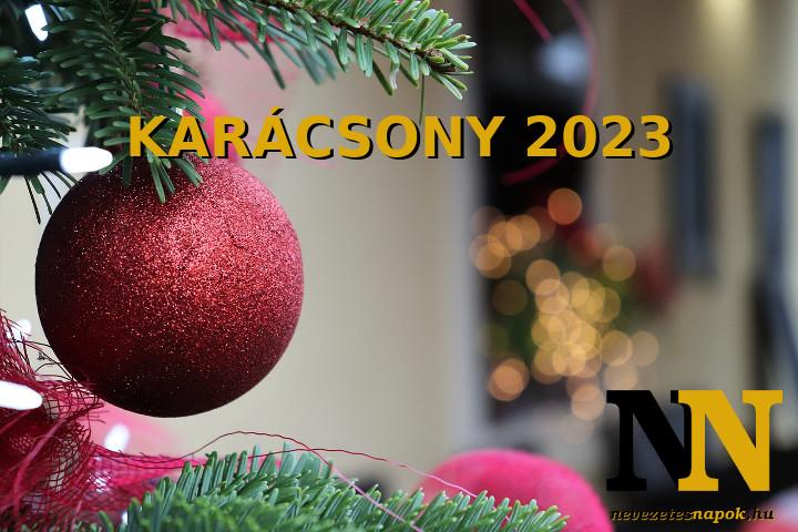 Mikor van karácsony 2023-ban? - Karácsony napja