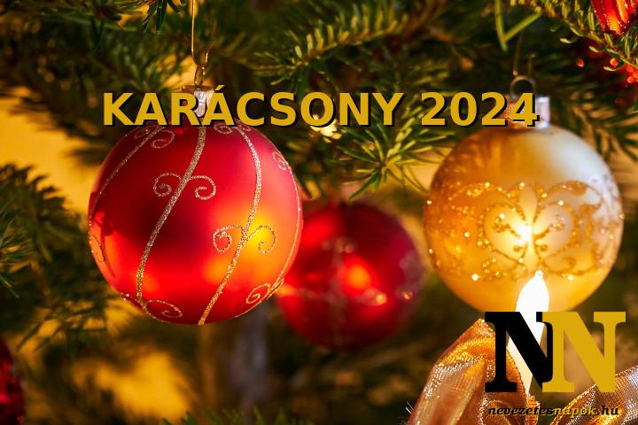 Mikor van karácsony 2024-ben? - Karácsony napja