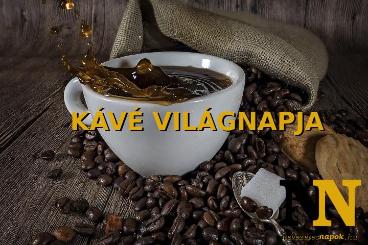 Kávé világnapja, kávézás ünnepe