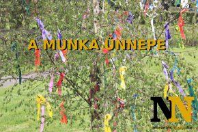 Munka ünnepe - Május 1.
