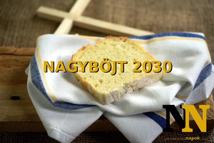 Mikor van Nagyböjt időszaka 2030-ban? Húsvéti böjt kezdete és vége