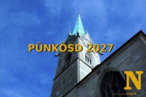 Mikor van pünkösd 2027-ben? Mikor lesz pünkösd vasárnap és pünkösd hétfő? Időpontok!