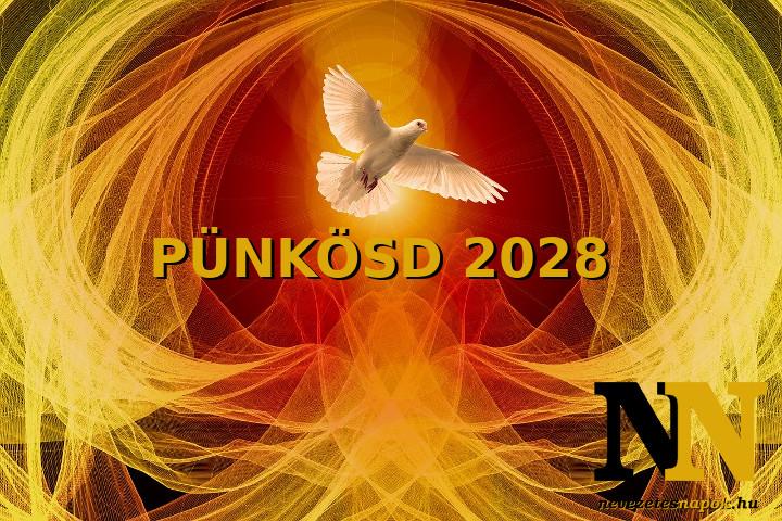 Mikor van pünkösd 2028-ban? Mikor lesz pünkösd vasárnap és pünkösd hétfő? Időpontok!