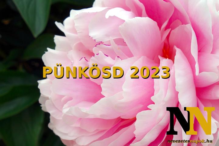 Mikor van pünkösd 2023-ben? Mikor lesz pünkösd vasárnap és pünkösd hétfő? Időpontok!