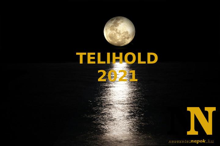 Telihold 2021: naptár, dátumok