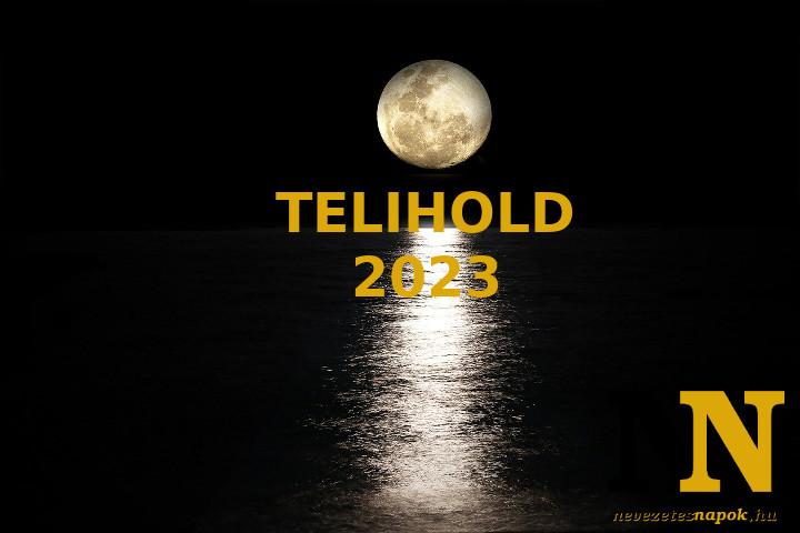 Telihold 2023: naptár, dátumok