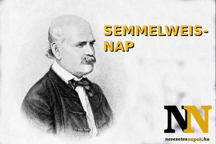 Semmelweis-nap, a magyar egészségügy napja