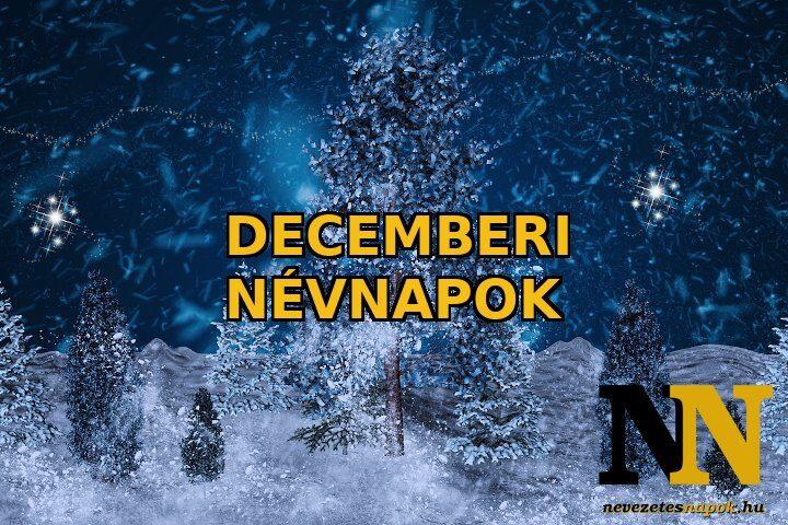 Decemberi névnapok