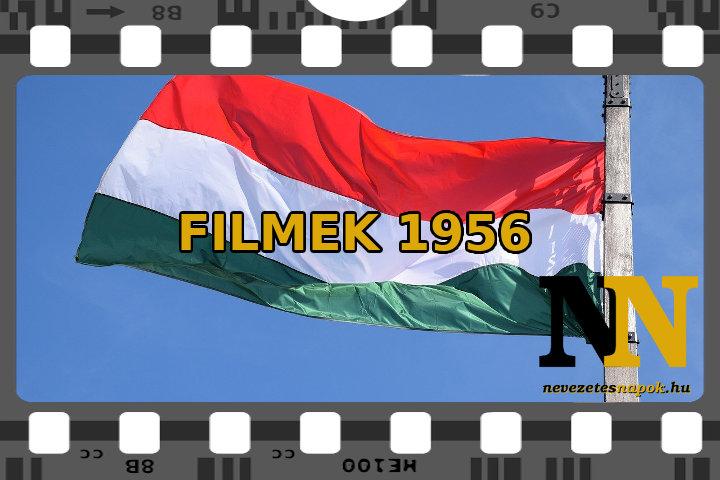 Filmek 1956-ról