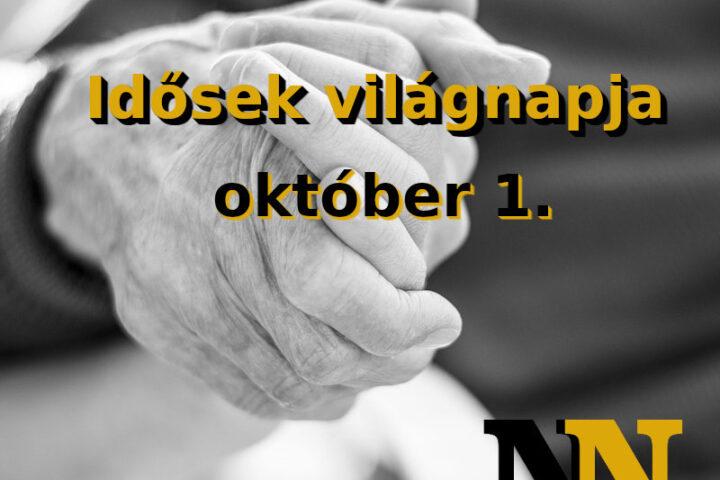 Október 1. az idősek világnapja